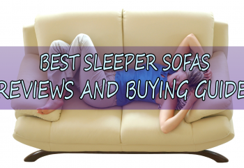What is the Best Sleeper Sofa and Best Sofa Bed – 2018 Reviews and Guide