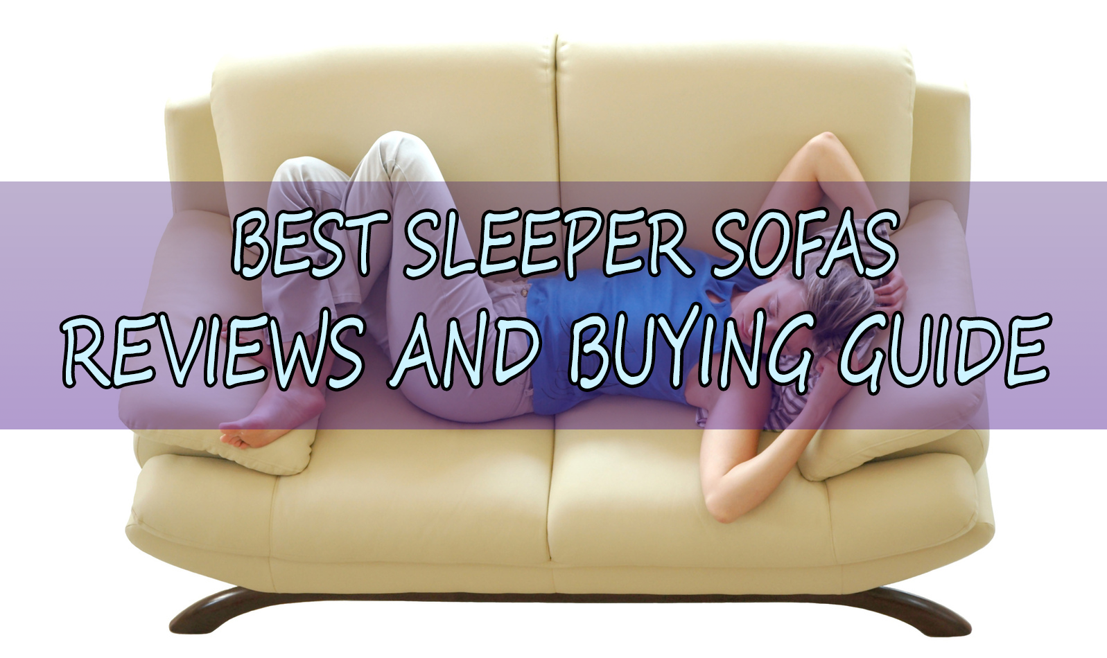 10 Best Sleeper Sofa & Most Comfortable Sofa Bed Reviews in 2018