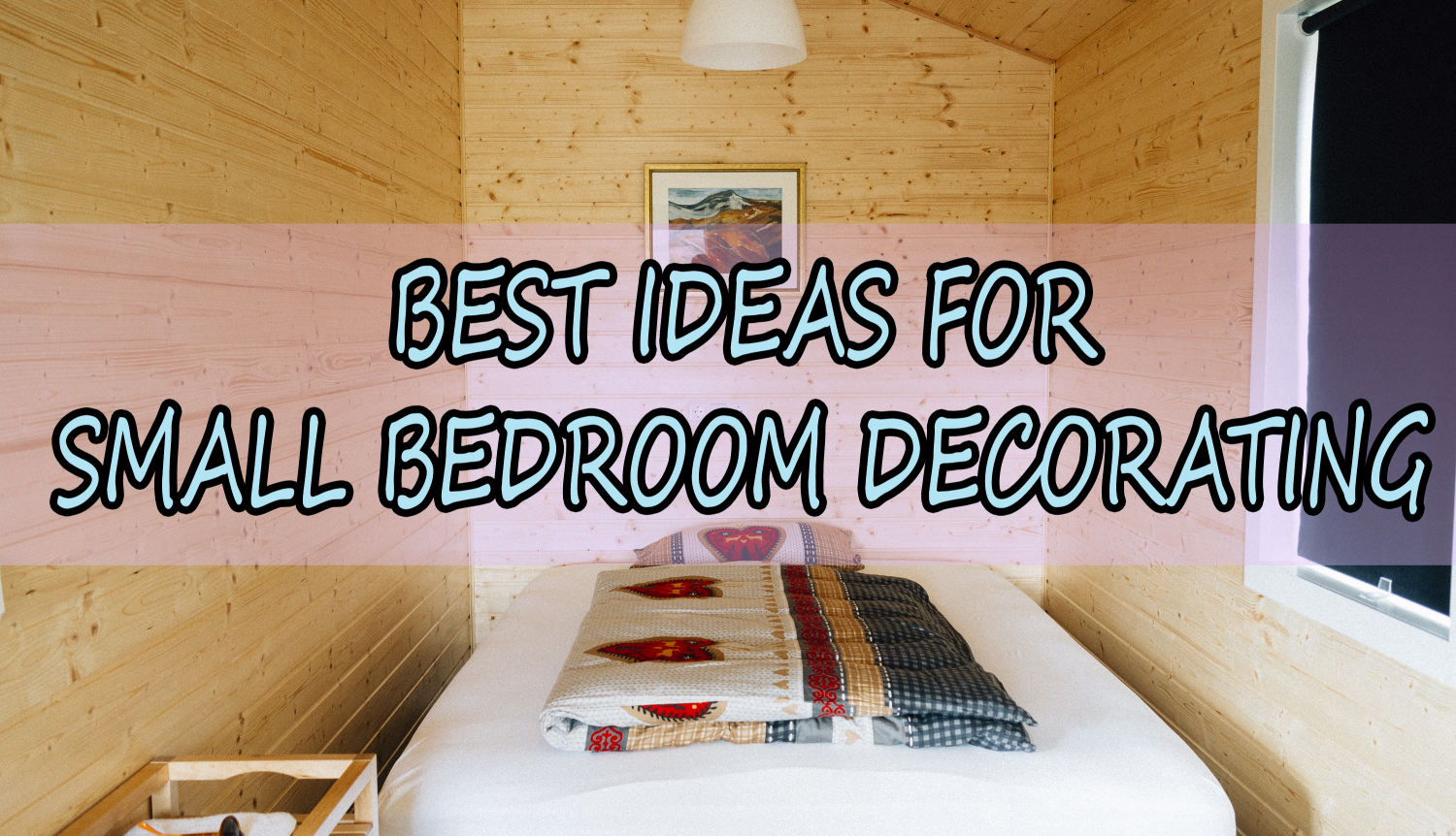 best idea for bedroom decorating