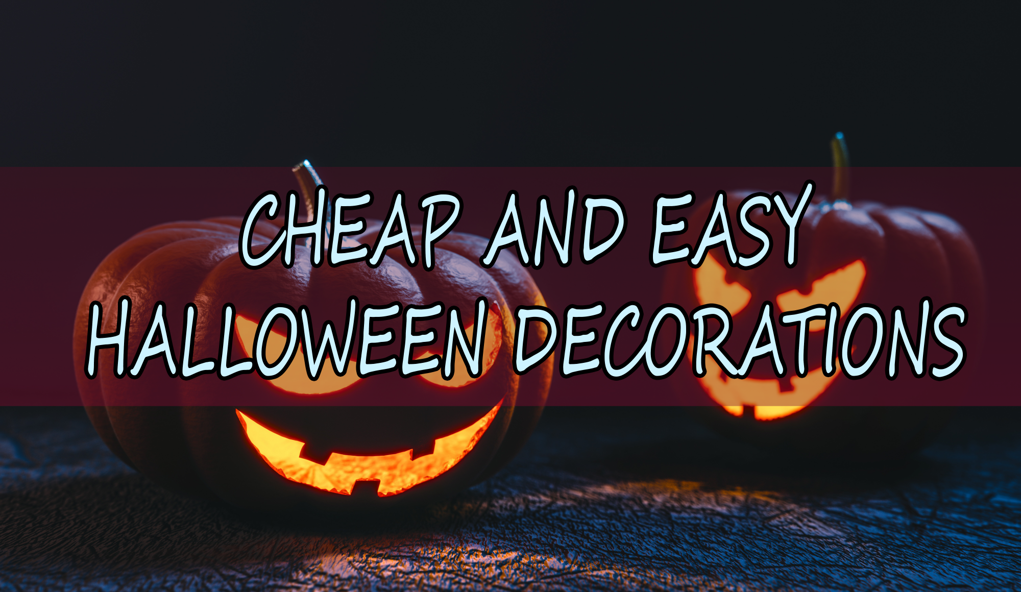 Cheap Creepy Halloween Decorations