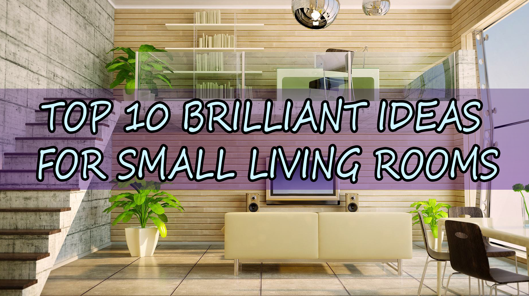 top 10 living room designs top 10 brilliant ideas for small living rooms tiny living 23059