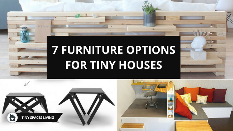 Furniture options for tiny houses