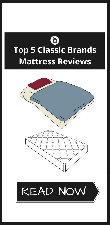 Top 5 Classic Brands Mattress Reviews