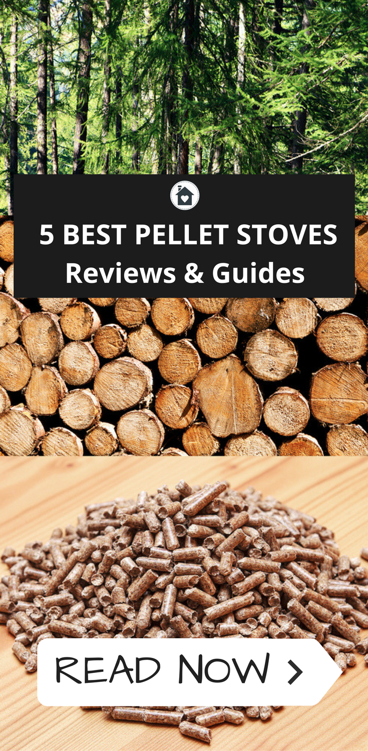 What is the Best Pellet Stove? - 2017 Reviews & Guides