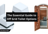 The Essential Guide to Off Grid Toilet Options