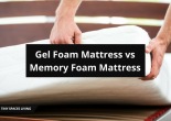 Gel Foam Mattress vs Memory Foam Mattress