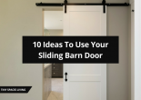 10 Ideas To Use Your Sliding Barn Door That You Need To Know