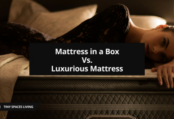Mattress in a Box Vs. Luxurious Mattress (Cons & Pros)