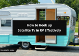 How to Hook up Satellite TV in RV Effectively