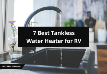 7 Best Tankless Water Heater for RV: Review and Buying Guide