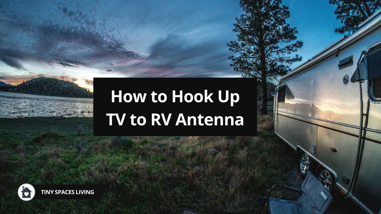 How To Hook Up Tv To Rv Antenna Easily Use Rv Tv Antenna