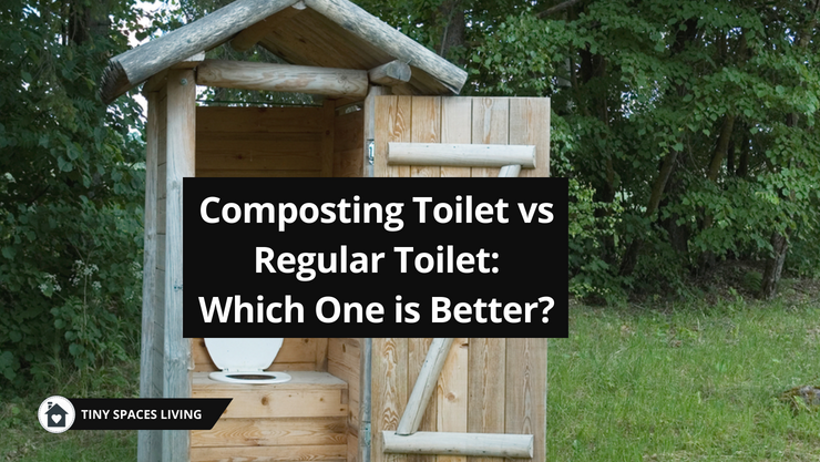 Composting Toilet vs Regular Toilet: Which One is Better?